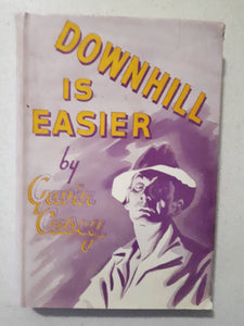 Downhill Is Easier by Gavin Casey