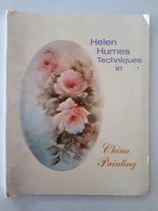 Helen Humes Techniques in China Painting