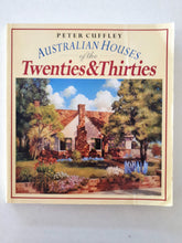 Load image into Gallery viewer, Australian Houses of the Twenties & Thirties by Peter Cuffley