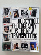 Load image into Gallery viewer, Rock 'N' Roll Photography Is The New Trainspotting by Tony Mott