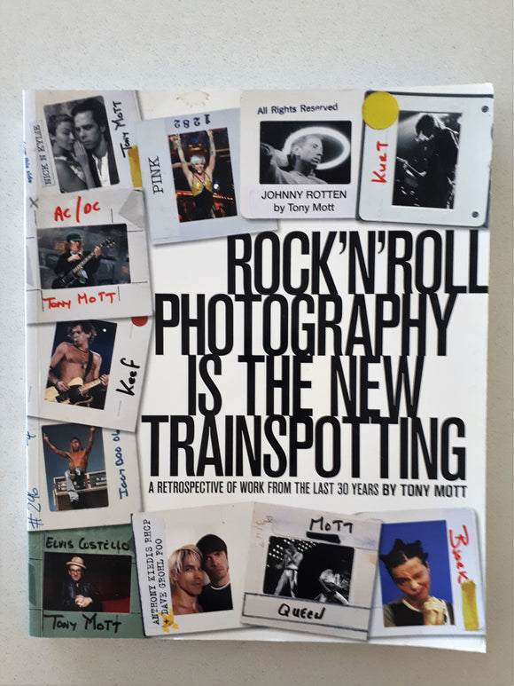 Rock 'N' Roll Photography Is The New Trainspotting by Tony Mott