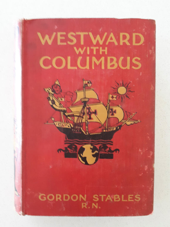 Westward With Columbus by Gordon Stables