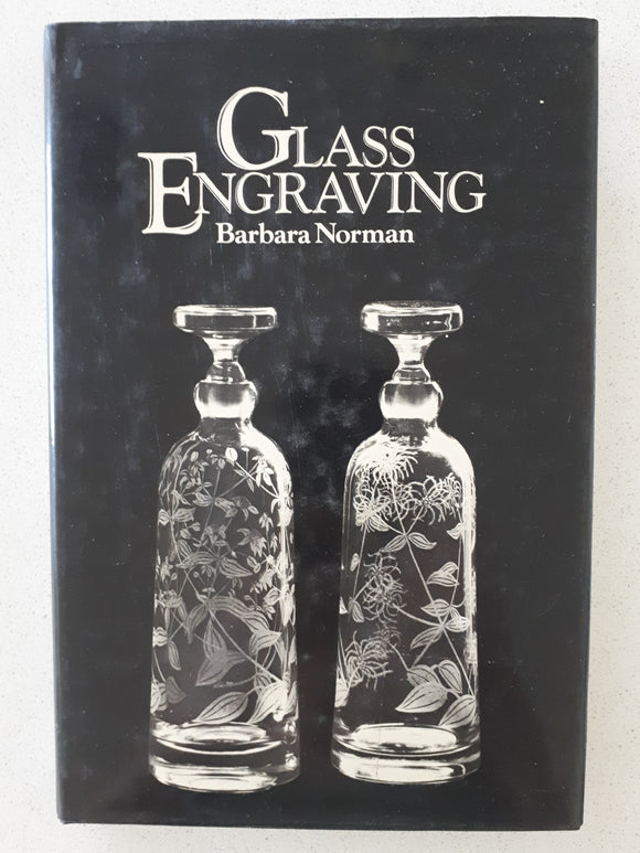 Glass Engraving by Barbara Norman
