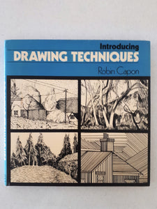 Introducing Drawing Techniques by Robin Capon