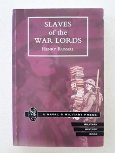 Slaves of the War Lords by Henry Russell