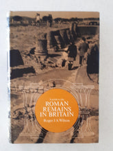 Load image into Gallery viewer, A Guide to the Roman Remains In Britain by Roger J A Wilson