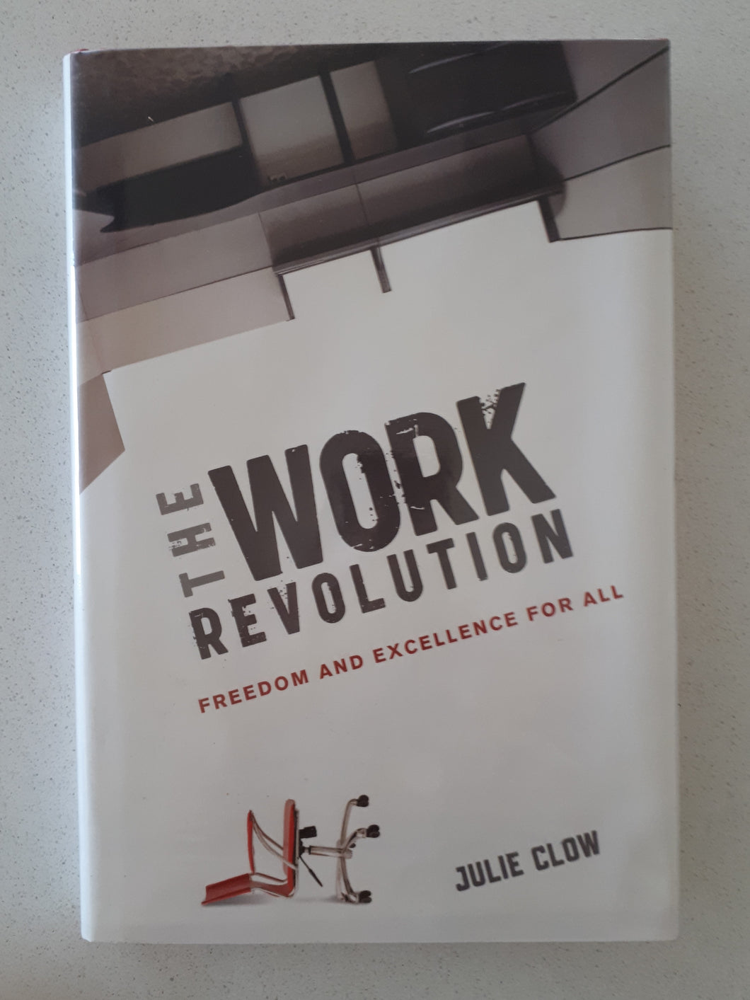 The Work Revolution by Julie Clow