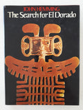 The Search for El Dorado by John Hemming