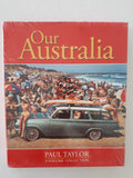 Our Australia by Paul Taylor