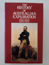Load image into Gallery viewer, The History of Australian Exploration 1788-1888 by Ernest Favenc