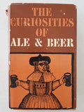 The Curiosities of Ale & Beer by John Bickerdyke