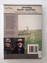 Load image into Gallery viewer, Strolling South Australia by Derek Whitelock and Terry Lavender