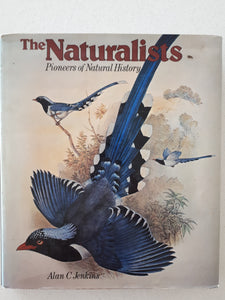 The Naturalists by Alan C. Jenkins