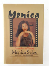 Load image into Gallery viewer, Monica From Fear To Victory by Monica Seles