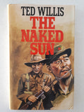 The Naked Sun by Ted Willis [1st Edn., signed by author]