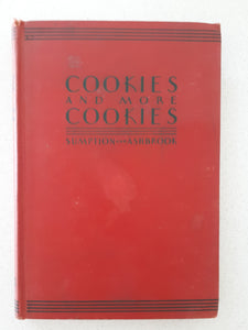 Cookies and More Cookies by Lois Lintner Sumpton & Marguerite Lintner Ashbrook