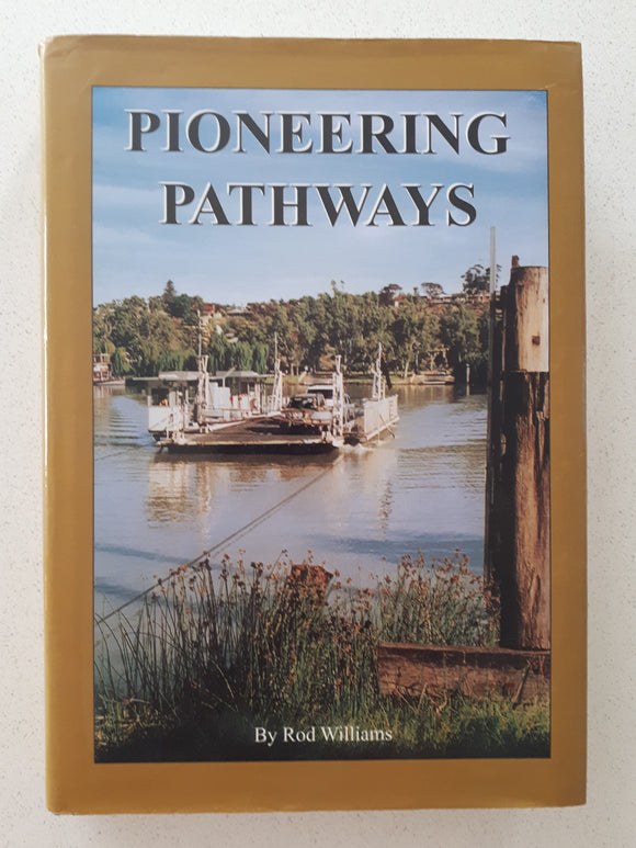 Pioneering Pathways by Rod Williams