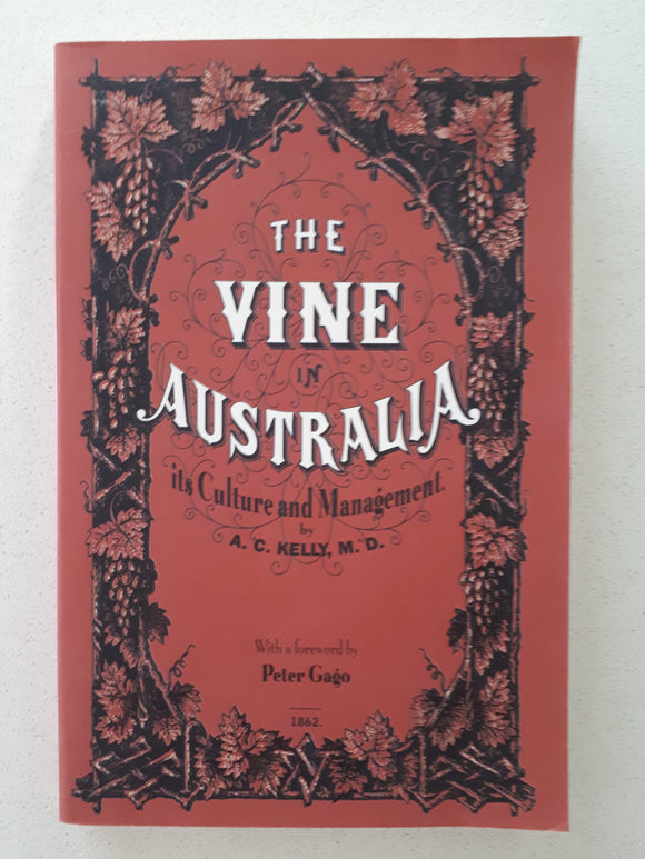 The Vine In Australia by A. C. Kelly