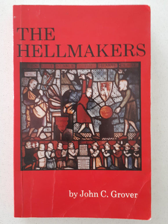The Hellmakers by John C. Grover