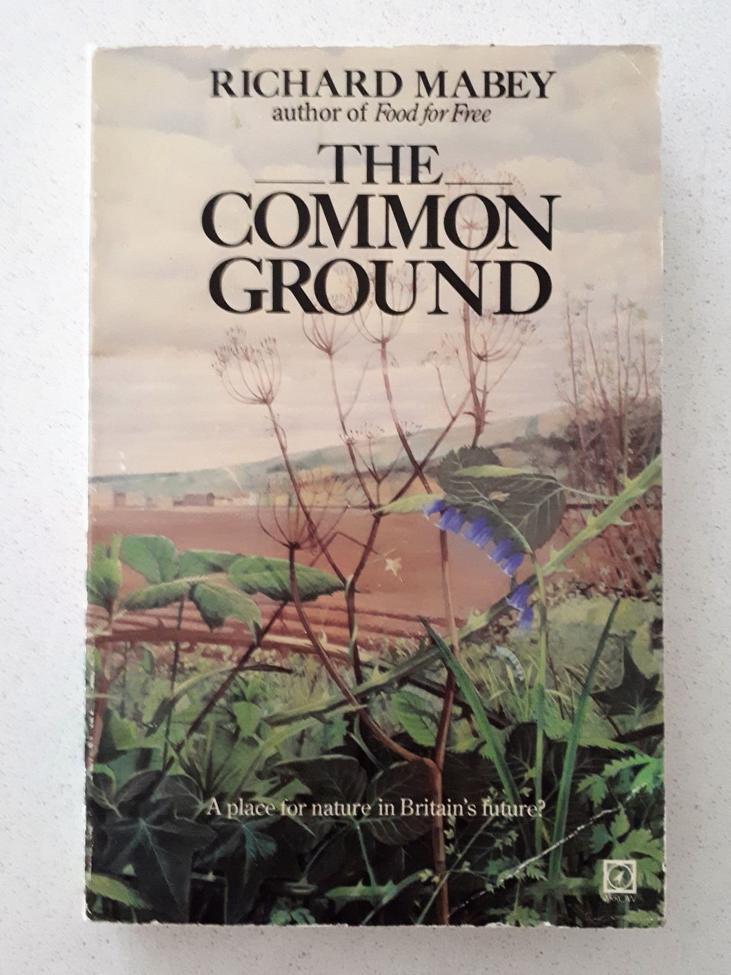 The Common Ground by Richard Mabey