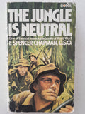 The Jungle Is Neutral by F. Spencer Chapman