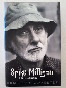 Spike Milligan The Biography by Humphrey Carpenter