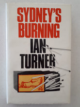 Load image into Gallery viewer, Sydney's Burning by Ian Turner