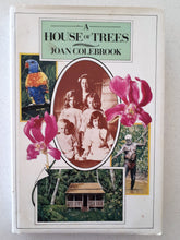 Load image into Gallery viewer, A House of Trees by Joan Colebrook