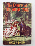 The Knights of the Round Table Retold by Moira F. Doolan