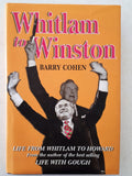 Whitlam to Winston by Barry Cohen