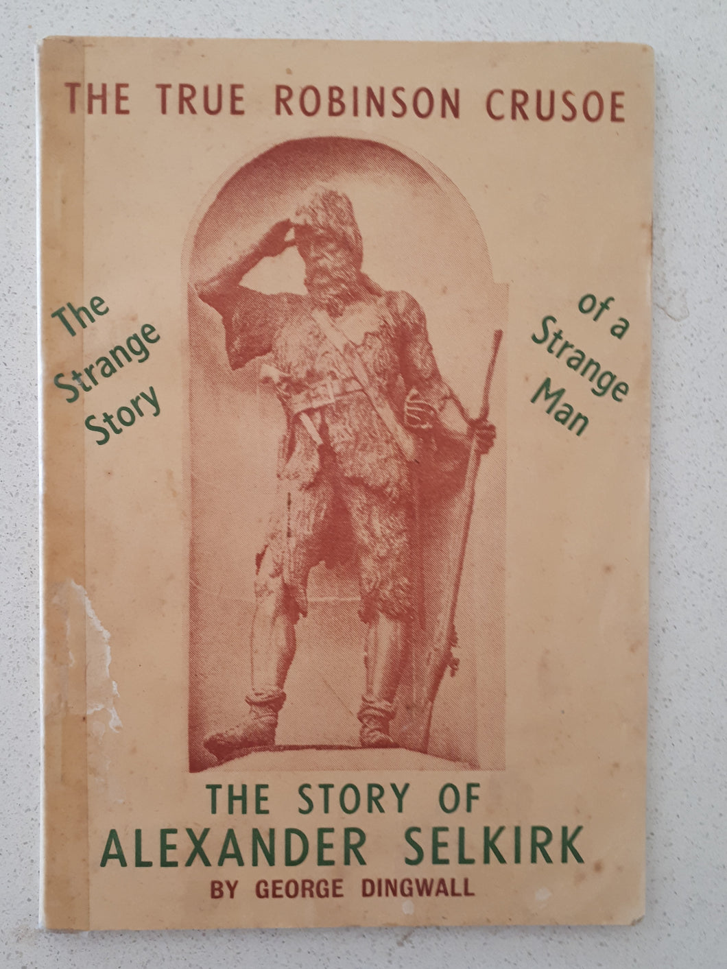 The Story of Alexander Selkirk  The True