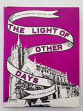 The Light of Other Days by Rev Father McKey