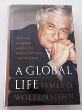 Load image into Gallery viewer, A Global Life by James D. Wolfensohn