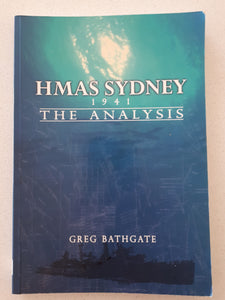 HMAS Sydney 1941 The Analysis by Greg Bathgate