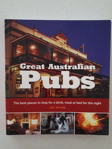Great Australian Pubs by Lee Mylne