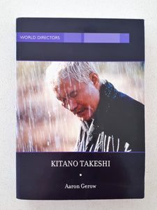 Kitano Takeshi by Aaron Gerow
