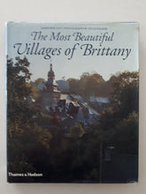 Load image into Gallery viewer, The Most Beautiful Villages of Brittany by James Bentley & Hugh Palmer