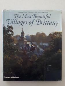 The Most Beautiful Villages of Brittany by James Bentley & Hugh Palmer
