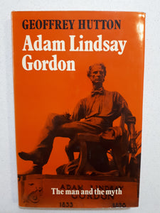 Adam Lindsay Gordon by Geoffrey Hutton