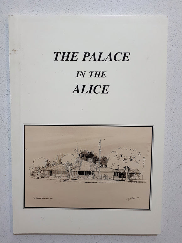 The Palace In The Alice by Dan Conway
