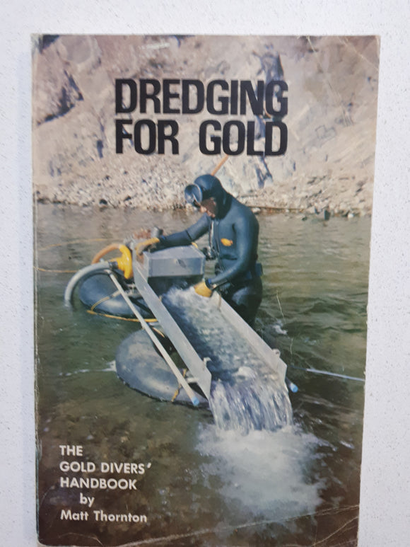 Dredging For Gold by Matt Thornton