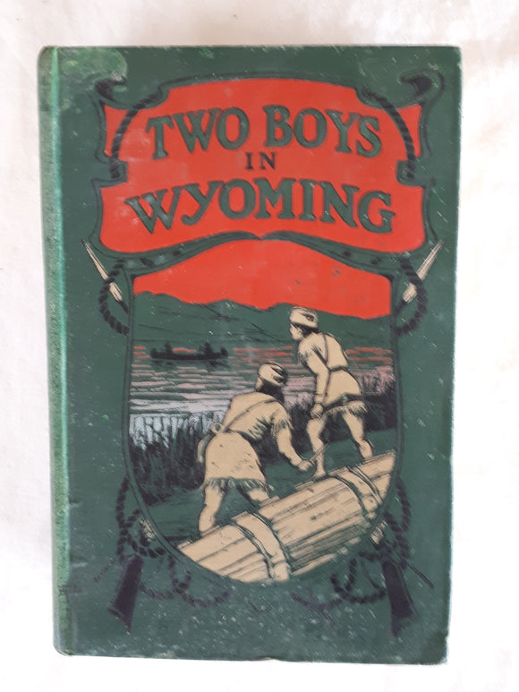 Two Boys in Wyoming by Edward S. Ellis