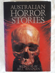 Australian Horror Stories selected by Bill Wannan