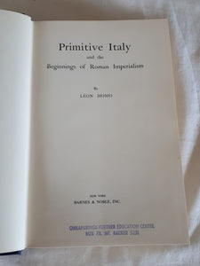 Primitive Italy by Leon Homo
