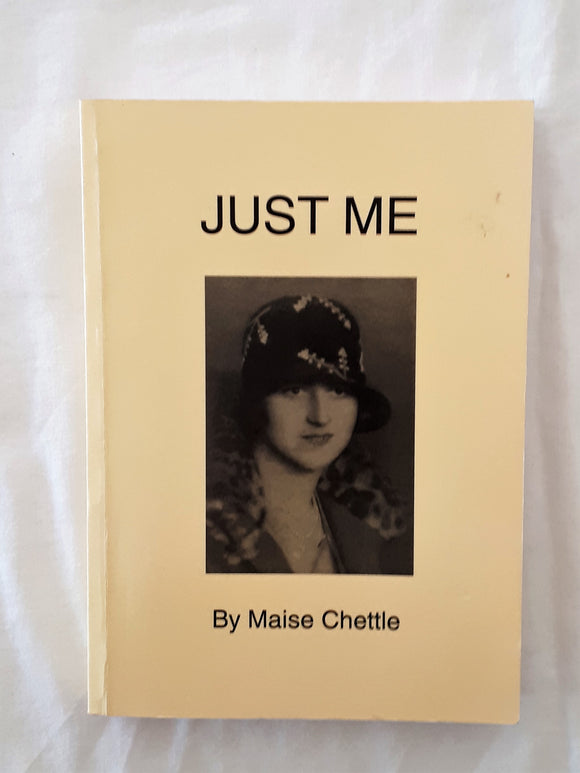 Just Me by Maise Chettle