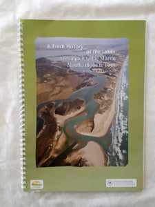 A Fresh History of the Lakes by Terry Sim and Kerri Muller
