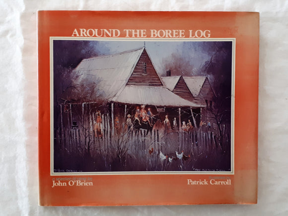 Around The Boree Log by John O'Brien and Patrick Carroll