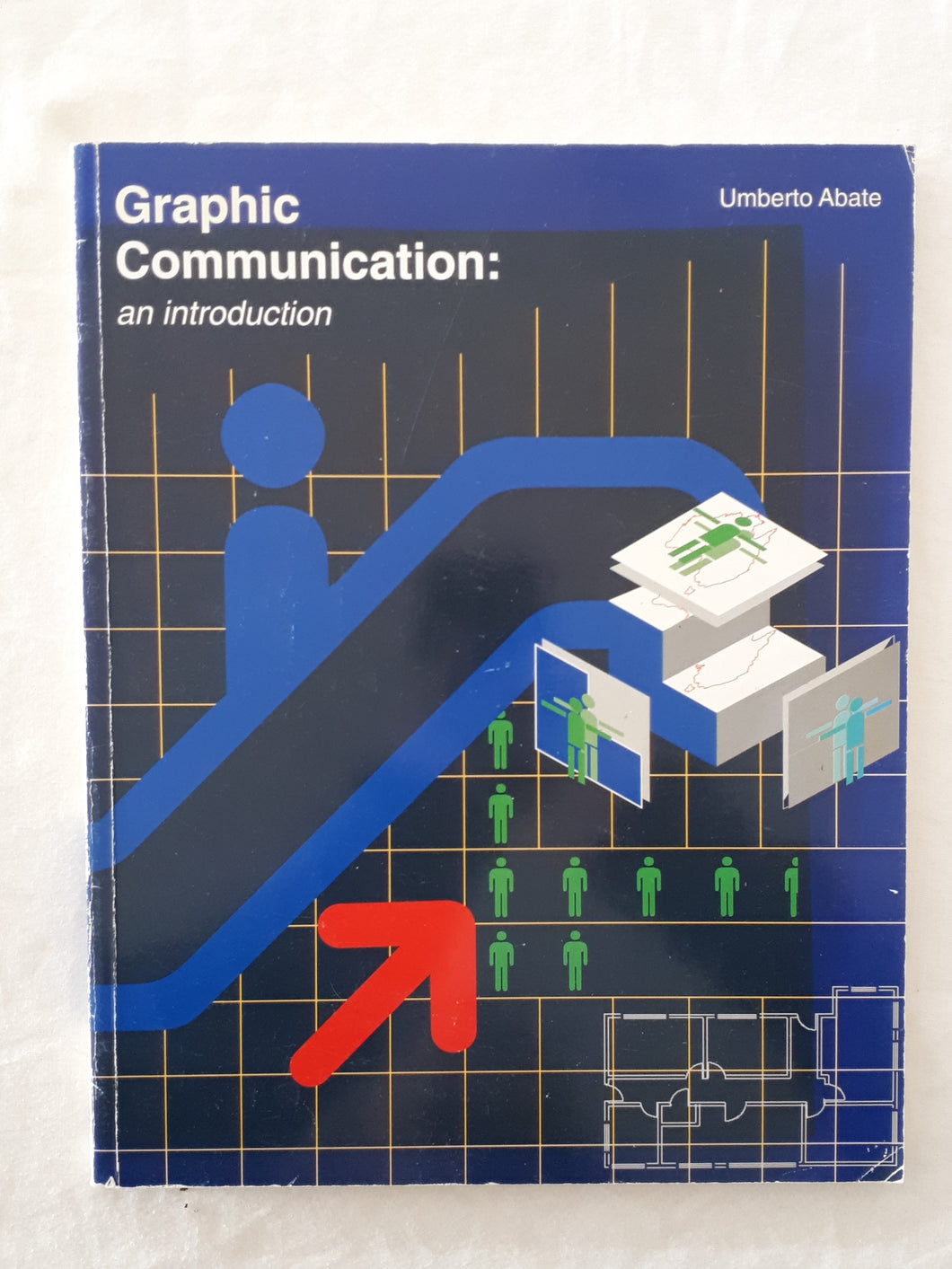 Graphic Communication: an introduction by Umberto Abate