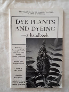 Dye Plants and Dyeing A Handbook