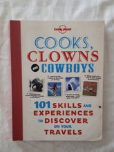 Load image into Gallery viewer, Cooks, Clowns and Cowboys by Lonely Planet